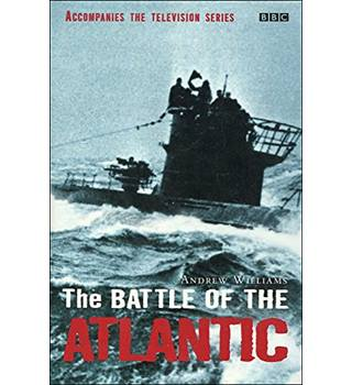 The Battle of the Atlantic by Andrew Williams (signed by Author)