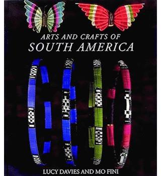 Arts and Crafts of south America
