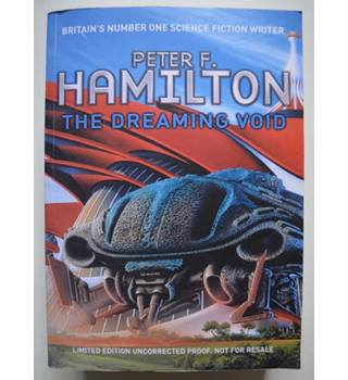 The Dreaming Void - Peter F. Hamilton - Limited Edition Uncorrected Proof No. 240/400