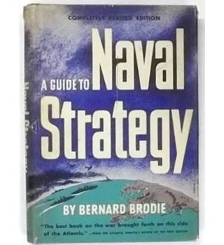 A Guide to Naval Strategy [Third Edition, 1944]