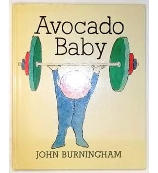 Avocado Baby [First Edition, 1982]