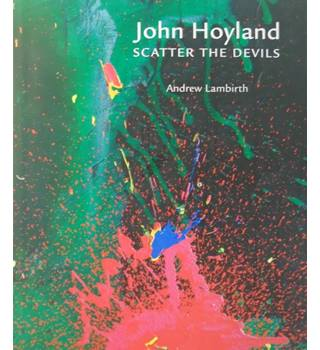 John Hoyland - Scatter the Devils