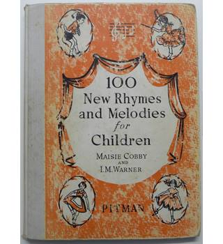 100 New Rhymes and Melodies for Children
