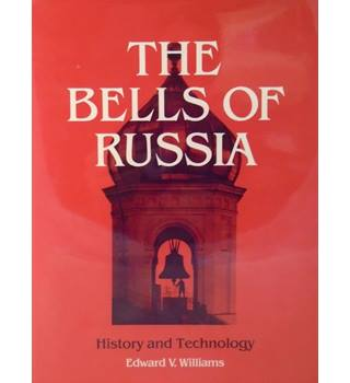 The Bells of Russia: History and Technology