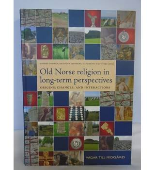 Old Norse Religion In Long-Term Perspectives - Hardback