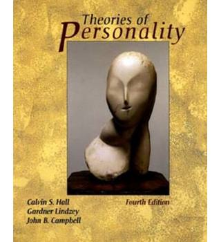 Theories of Personality (4th edition) / Calvin S. Hall, Gardner Lindzey & John B. Campbell