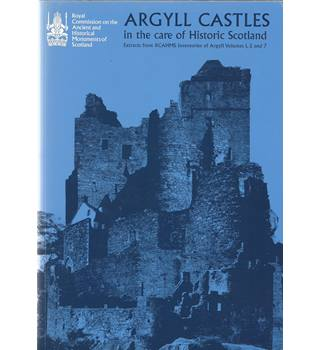 Argyll Castles in the Care of Historic Scotland