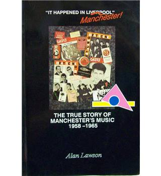 It Happened in Manchester ( signed copy)
