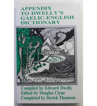 Appendix to Dwelly's Gaelic-English Dictionary