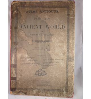 Atlas Antiquus. Twelve Maps of the Ancient World for Schools and Colleges