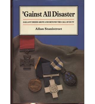 'Gainst All disaster   signed by author