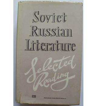 SOVIET RUSSIAN LITERATURE 1917-1977, POETRY AND PROSE: SELECTED READINGS