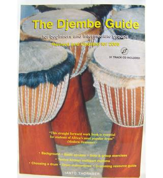 The Djembe  Guide for beginners and intermediate groups.