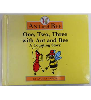 One, Two, Three with Ant and Bee: A Counting Story