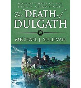 The Death of Dulgath (Riyria Chronicles)  ++Signed copy++