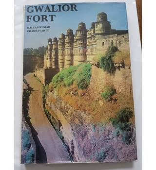 Gwalior Fort: Art, Culture and History