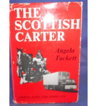 The Scottish carter: The history of the Scottish horse and Motormen's Association 1898-1964