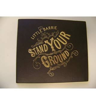 Little Barrie : STAND YOUR GROUND