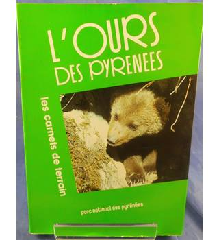 L'ours des Pyrenees (French text - The Bear of the Pyrenees)