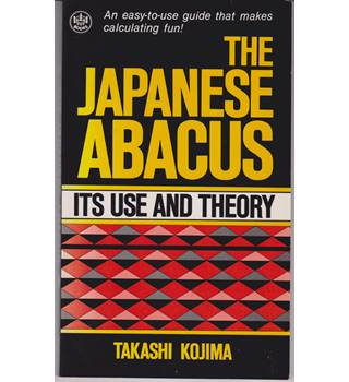 The Japanese Abacus - its use and theory
