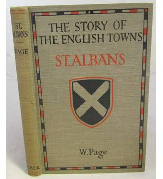 The Story of the English Towns; St Albans