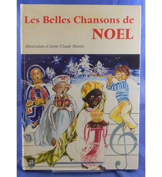 Les Belles Chansons de Noel (Beautiful Christmas Songs)