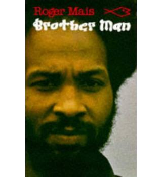 Brother Man (Caribbean Writers Series)