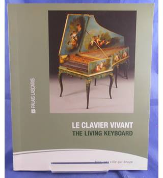 Le Clavier Vivant (The Living Keyboard)