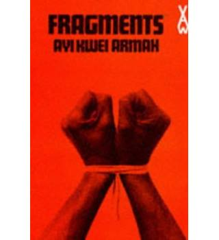 Fragments (African Writers Series)