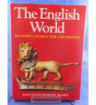 The English World: History, Character and People