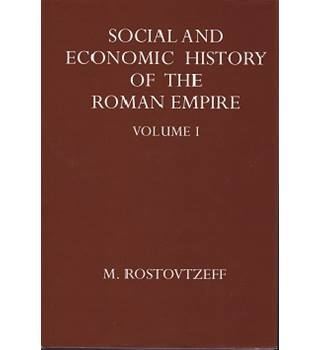 The Social and Economic History of Roman Empire; Vol's 1&2