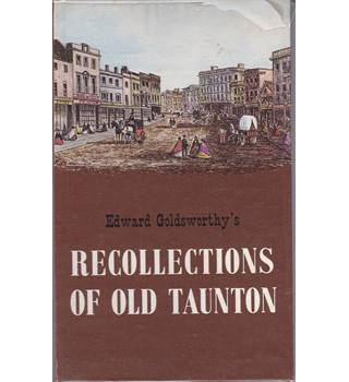 Recollections Of Old Taunton
