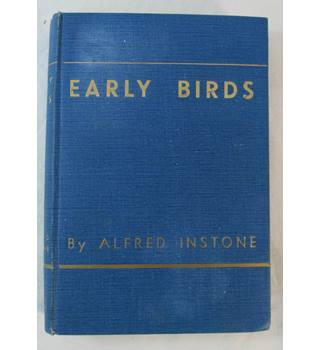 Early Birds Air Transport Memories 1919-1924