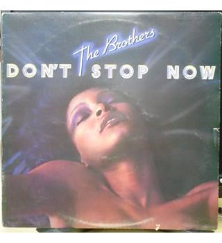 Don't Stop Now - The Brothers - RS 1057