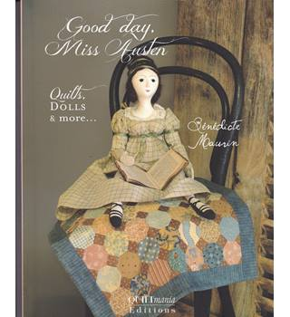 Good Day Miss Austin - Quilts,Dolls & More