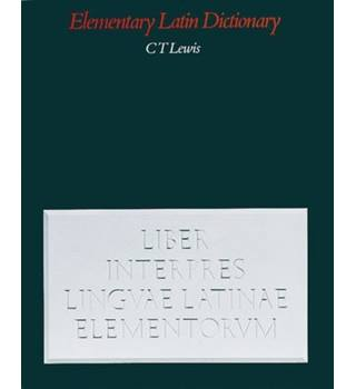 An Elementary Latin Dictionary