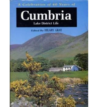Cumbria Lake District life : a celebration of forty years