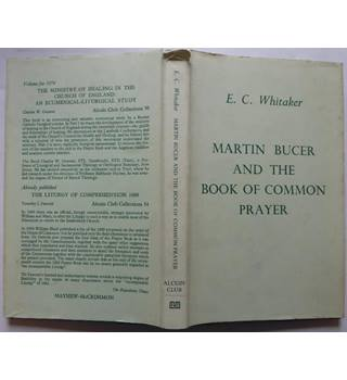 Martin Bucer and the Book of Common Prayer