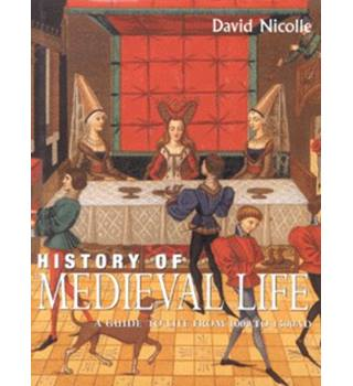 The history of medieval life