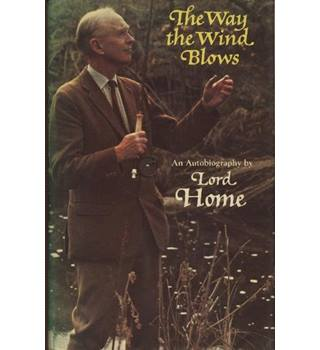 The Way the Wind Blows    Signed copy  1st edition