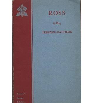 Ross a play by Terence Rattigan