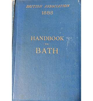 Handbook to Bath prepared on the occasion of the visit of the British Association