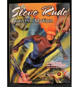 Steve Rude - Artist in Motion (First Edition)