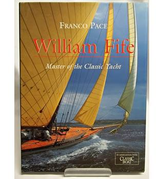 William Fife- Masters of the Classic Yacht