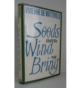 Seeds That The Wind May Bring