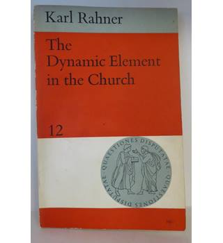 The Dynamic Element in the Church