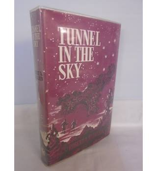 Tunnel In The Sky - 1965 - First Edition - Hardback