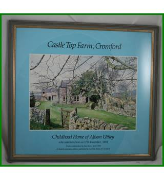 Castle  Top Farm, Cromford - childhood home of  Alison Uttley - Limited centenary print