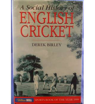 A social history of English cricket
