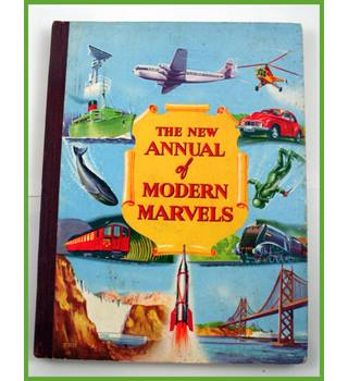 The New Annual of Modern Marvels.